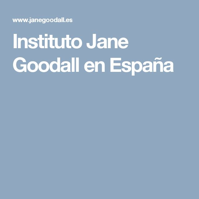 Instituto Jane Goodall en España