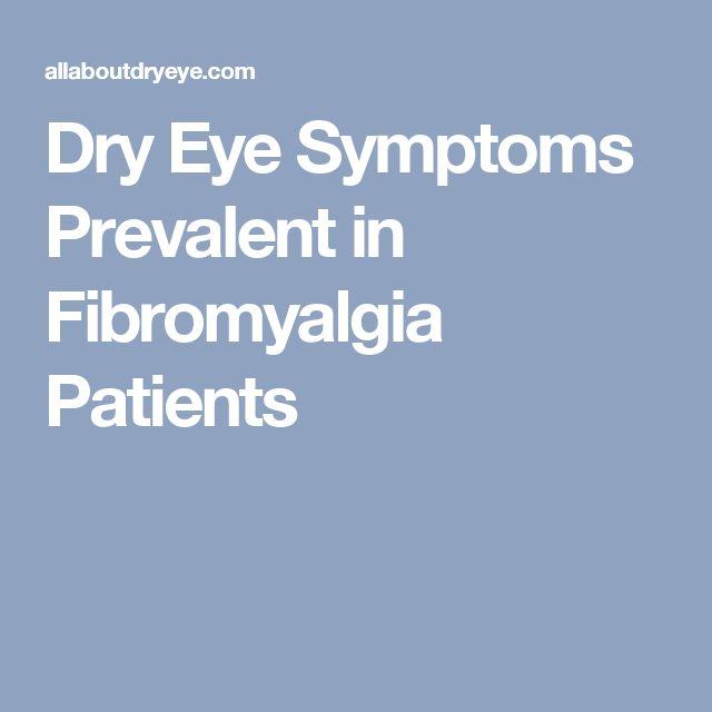 Dry Eye Symptoms Prevalent in Fibromyalgia Patients