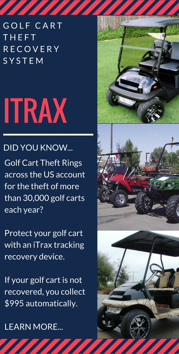 Stolen golf cars are a major issue across the US. Install iTrax tracking device for guaranteed theft recovery. #golf cart #custom golf cart #golf cart theft prevention #golf cart accessories #golf car