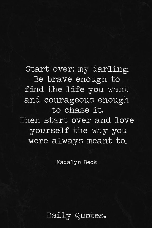Start Over Starting Over Quotes Over It Quotes Daily Quotes