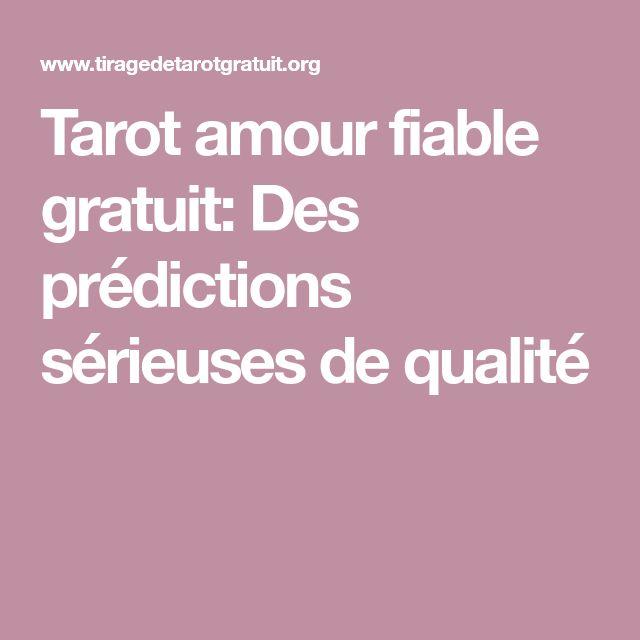 Tarot amour fiable gratuit: Des prédictions sérieuses de qualité