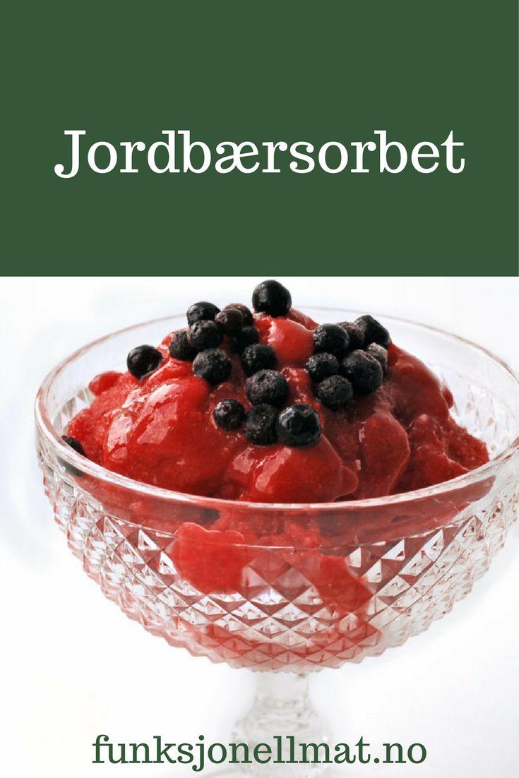 Jordbærsorbet - Funksjonell Mat | Jordbær dessert | Sukkerfri dessert | Sunn dessert | Sorbet uten sukker | Enkel dessert | Sukkerfri iskrem | Oppskrift sommer