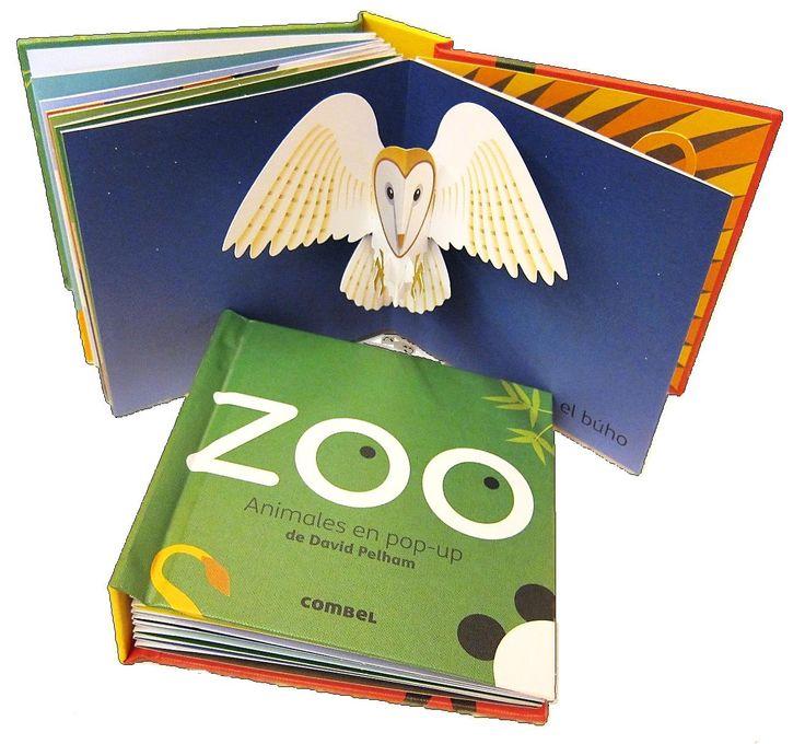"""Ya te puedes llevar el zoo a casa: su primer pop-up (+3 años). El maestro del pop-up, David Pelham, despliega todo su talento en este librito sencillo pero espectacular, del que """"brotan"""" ocho animales que harán las delicias de los niños, en Combel. http://www.veniracuento.com/"""