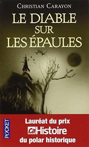 Amazon.fr - Le diable sur les épaules - Christian CARAYON - Livres