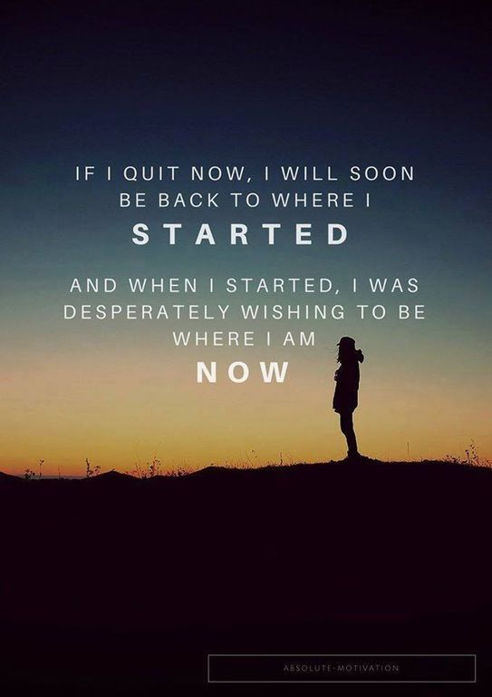 image] Don't Quit Now! : GetMotivated | Inspire | Quitting quotes