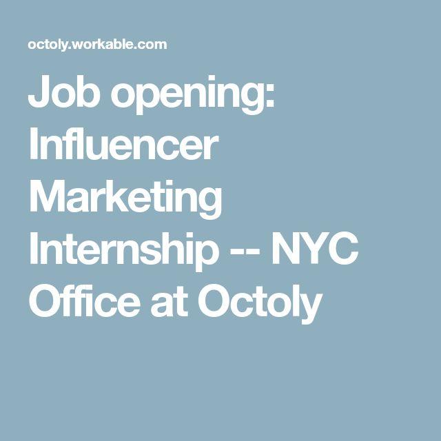 Job opening Influencer Marketing Internship -- NYC Office at Octoly