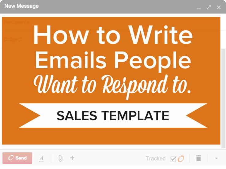 Sales Email Template: How to Write Emails People Want to Respond To [SlideShare] | Hubspot