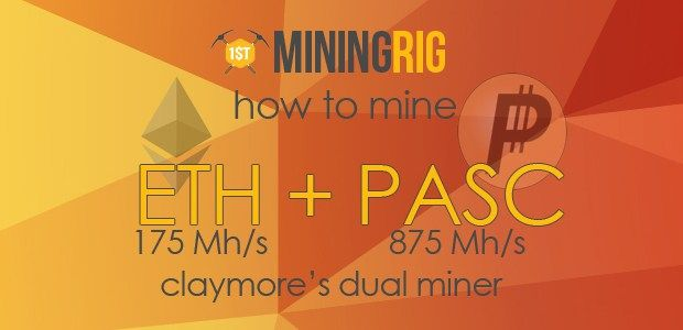 http://1stminingrig.com/mine-ethereum-pascalcoin-claymores-dual-miner-eth-175mhs-pasc-875mhs/