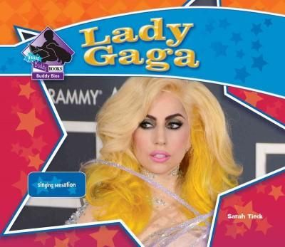 Lady Gaga: Singing Sensation: Singing Sensation