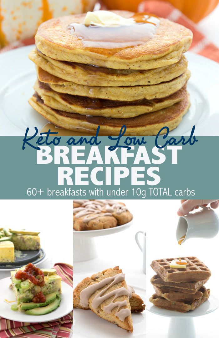 60 Keto Breakfast Recipes For Your Healthy Low Carb Diet All Under 10g Total Carbs Everythin Low Carb Breakfast Low Carb Breakfast Recipes Keto Recipes Easy