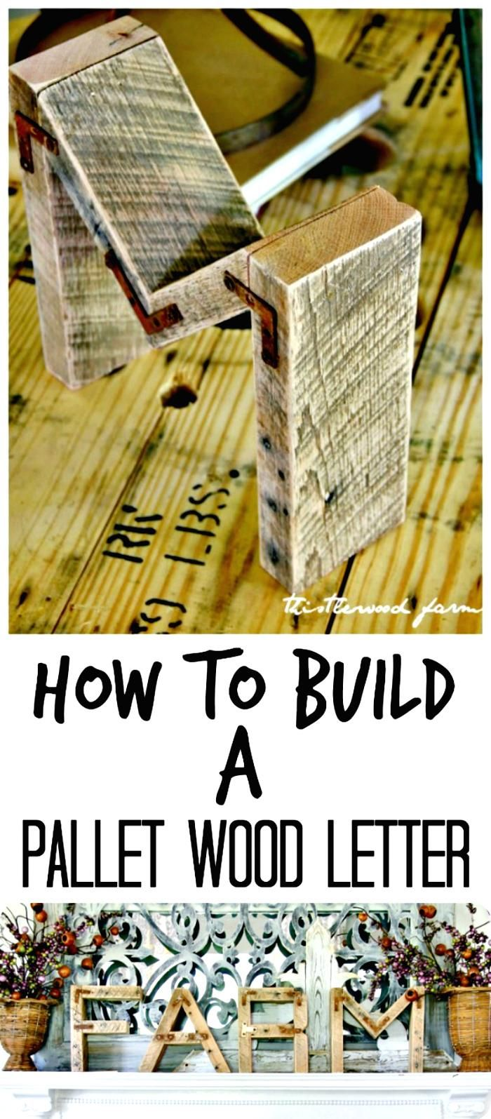 DIY Pallet Wood Letter Tutorial - 150 Best DIY Pallet Projects and Pallet Furniture Crafts - Page 58 of 75 - DIY & Crafts