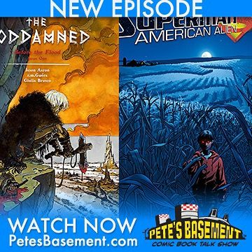 It's another mega-sized episode of Pete's Basement as the boys celebrate their 10000th Instagram follower! Join them in the celebration as it happens! This roundtable's got it all! Politics! Religion! Hot blondes! Biblical icons in The Goddamned pyromania in Slash & Burn immigration in Superman: American Alien and Last Sons of America and the science of cloning in Wolverine! Not to mention voodoo and fish people in Limbo and mass murder in Carnage! Also which gorgeous actress should play The…