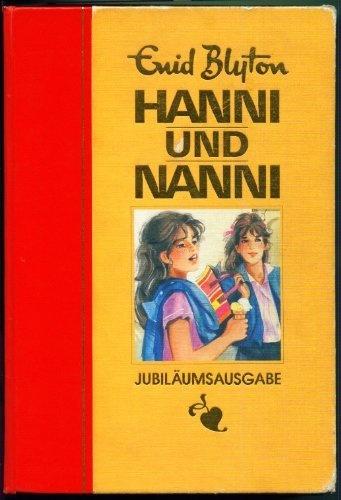Reminds me of my childhood... :)  Hanni und Nanni. Gesamtausgabe. 19 Bände in einem Band von Enid Blyton gelesen