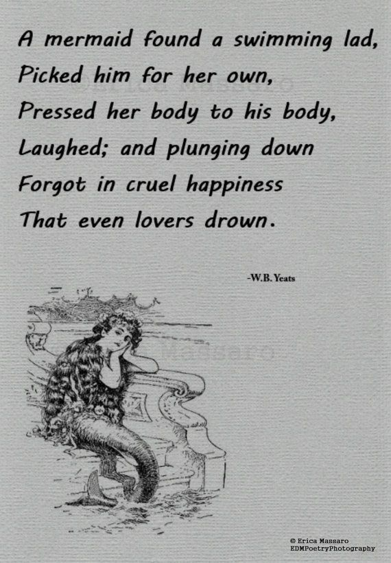 The Mermaid- | William Butler Yeats Poem | Mermaids | Love Poetry | Grey | -Erica Massaro, EDMPoetryPhotography on Etsy.