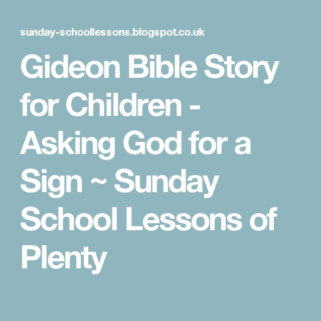 Gideon Bible Story for Children - Asking God for a Sign ~ Sunday School Lessons of Plenty