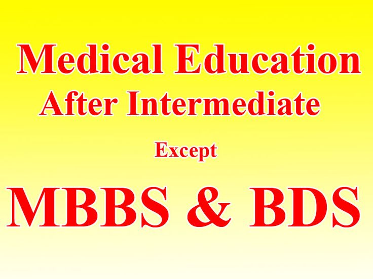 Medical Education In Pakistan Except MBBS, BDS & AHS