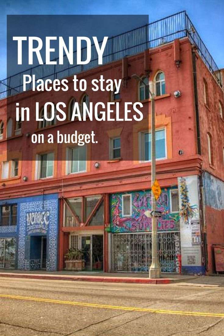 Best Hostels In Los Angeles Awesome Locations Really Cool Vibes Road Trip Usa Road Trip Usa Los Angeles California Travel