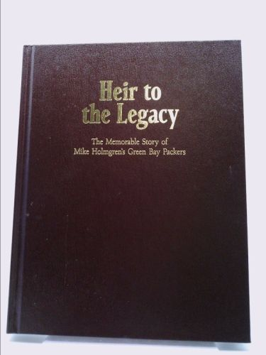 Heir to the Legacy: The Memorable Story of Mike Holmgren's Green Bay Packers | New and Used Books from Thrift Books