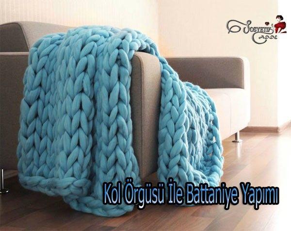kol-orgusu-ile-battaniye-yapimi-www-sosyetikcadde-com