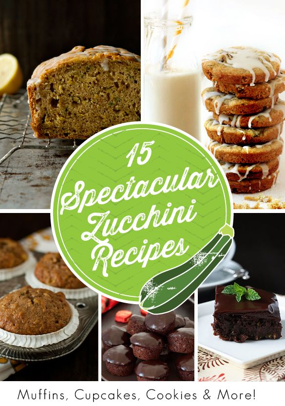 15 Spectacular Zucchini Recipes | My Baking Addiction