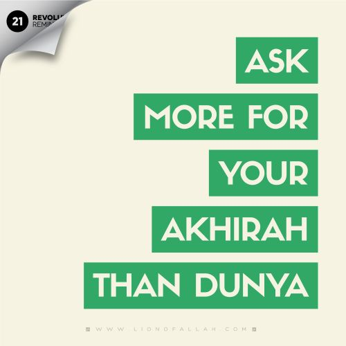 """No, you prefer the life of this world, while the hereafter is better and that which remains"" (87: 16-17). Indeed, the akhirah is better for us; we need to use these last ten nights to pray for it. For more visit www.LionofAllah.com"