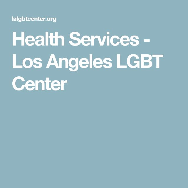 Health Services - Los Angeles LGBT Center