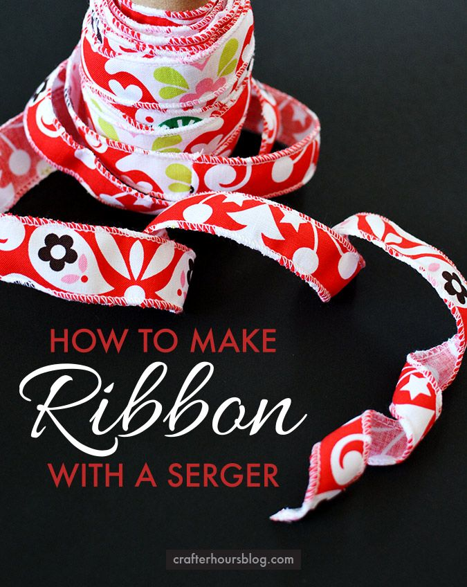 How to make ribbon with a serger! So simple - make 11 yards of ribbon with just