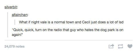 welcome to night vale funny - Google Search