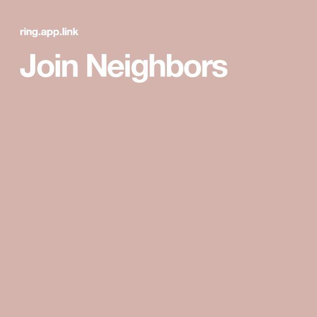 Join Neighbors Neighborhood watch, Neighbors, The