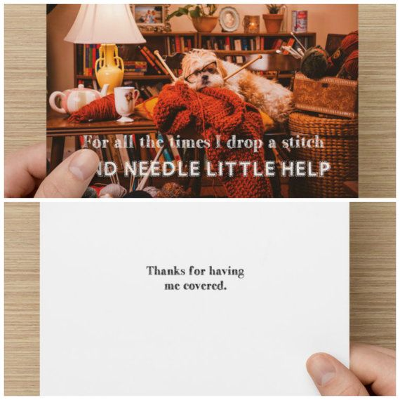 "The Frumpy Dog Thank You Card: ""For all the times I dropped a stitch and needle little help. Thanks for having me covered"""
