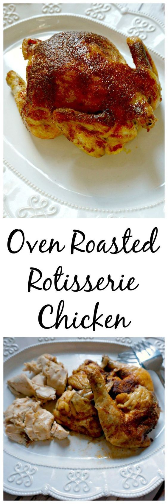 Oven Roasted Rotisserie Chicken: Skip the preservatives and additives found in store-bought Rotisserie chickens and make your own with only 5 minutes of work!! You end up with a juicy, tender chicken that stars on it's own or in any dish that calls for cooked chicken.