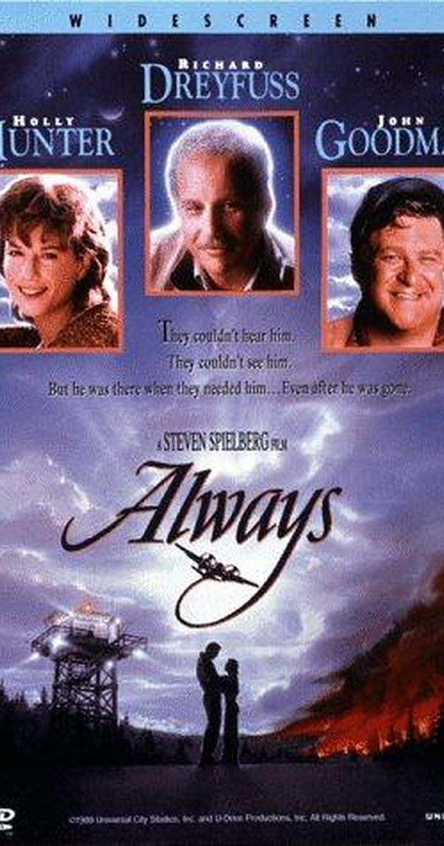 Directed by Steven Spielberg.  With Richard Dreyfuss, Holly Hunter, Brad Johnson, John Goodman. A romantic adventure about a legendary pilot's passion for dare-devil firefighting and his girl.