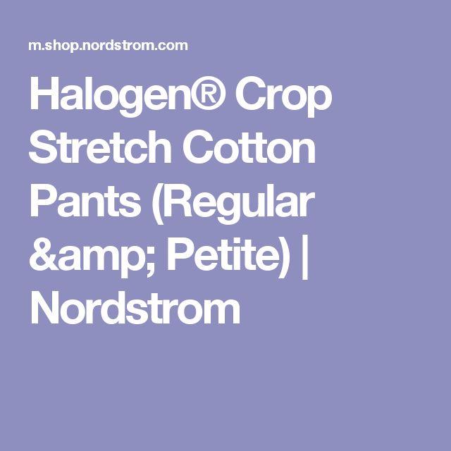 Halogen® Crop Stretch Cotton Pants (Regular & Petite) | Nordstrom