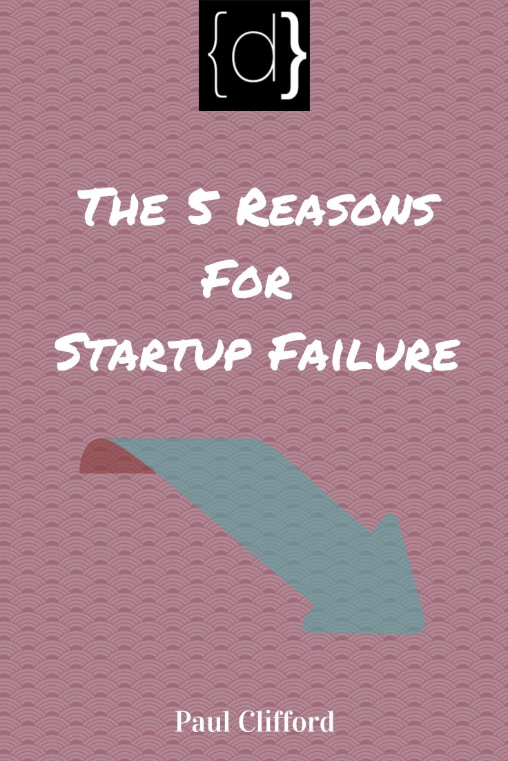 http://www.disruptware.com/business/5-reasons-startup-failure/
