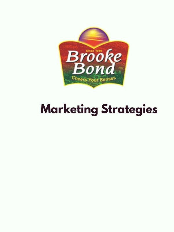 Amazing Marketing Strategies Of Brooke Bond Brand Marketing
