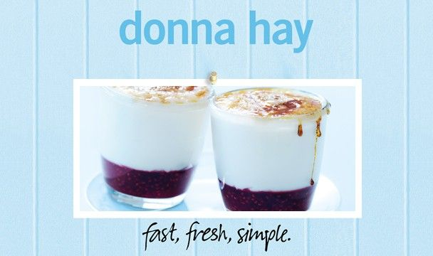 Cheat's Raspberry Brulée : Donna Hay Fast Fresh Simple : The Home Channel