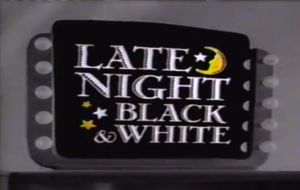 Late Night Black & White  is a former late night Cartoon Network block that aired from 1993 to 2003. Late Night Black & White featured early black-and-white cartoons, mostly Fleischer Studios cartoons, Walter Lantz cartoons, black-and-white Merrie Melodies, and MGM cartoons. Cartoons featured on the block included: Merrie Melodies, Popeye the Sailor, and Betty Boop. In 2007 the block began airing on Cartoon Network's sister channel Boomerang