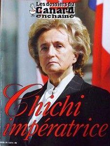 """Les dossiers du Canard enchaîné """"Chichi impératrice"""" Madame Bernadette Chirac (avril 2004)"""