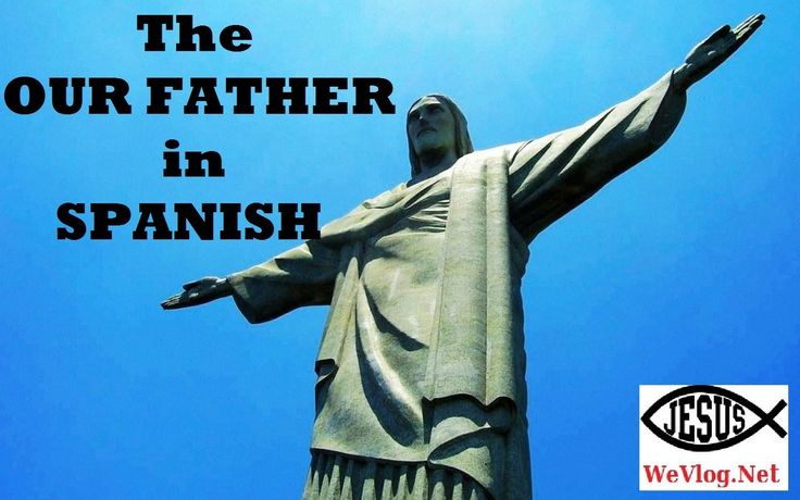 """The """"Our Father"""" in Spanish"""