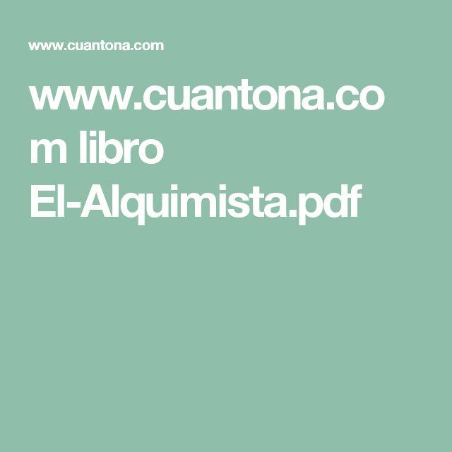 www.cuantona.com libro El-Alquimista.pdf