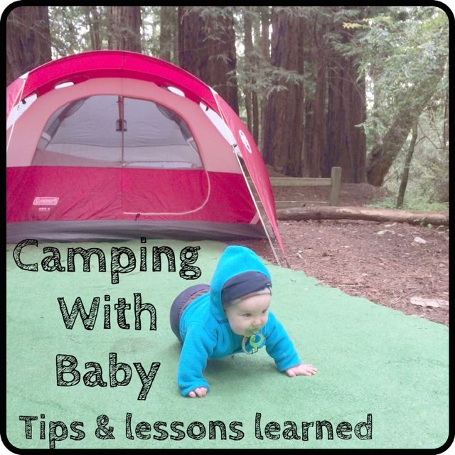 101 Uses for a Cardboard Box: Camping with a Baby: Things We Did Well & Lessons Learned