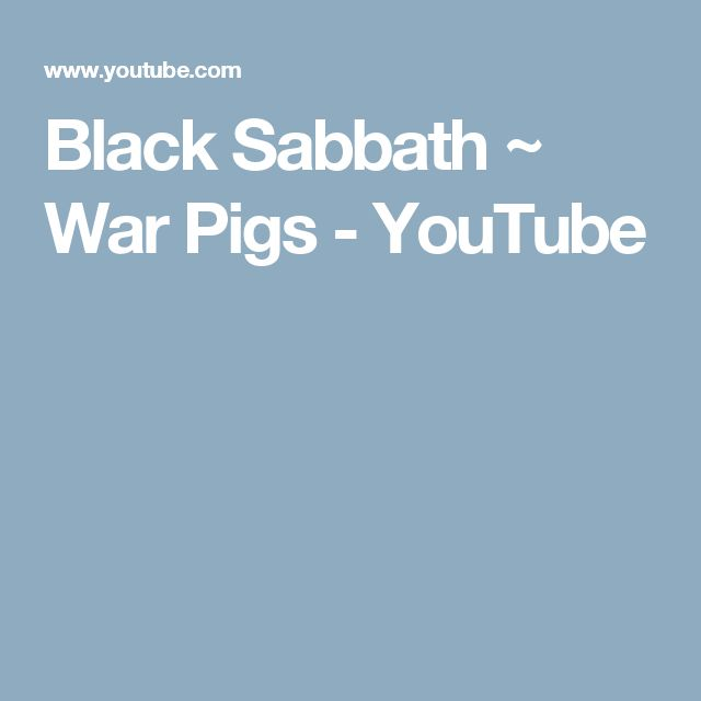 Black Sabbath ~ War Pigs - YouTube