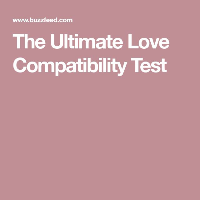 The Ultimate Love Compatibility Test