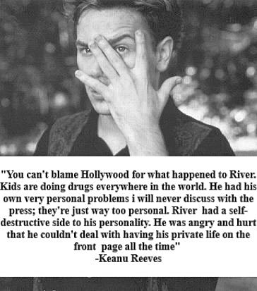 Keanu Reeves loved River like a Brother, cared for him like a son and cherished him like a lover.