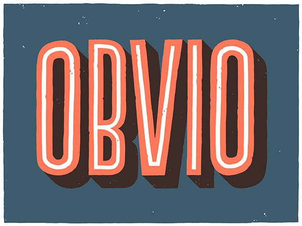 """Obvio"" by Lawerta #typography #type #inspiration  mackill.com"