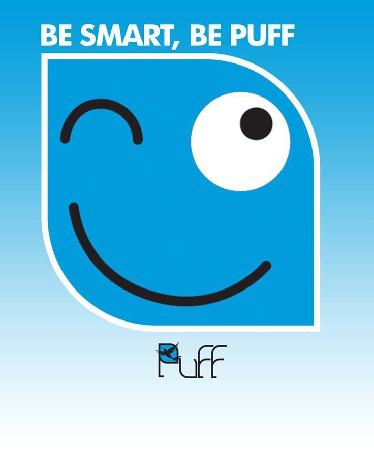 Be smart.... Be Puff