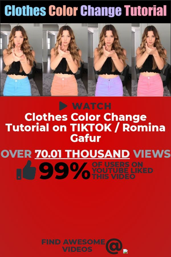 Ready To Watch A Trending Education Video To Play This Clip Titled Clothes Color Change Tutorial On Tiktok Romina Gafur Will Color Change Tutorial Video