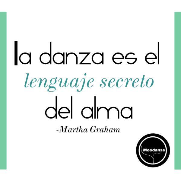 """La danza es el lenguaje secreto del alma"". Frases de Martha Graham en Español #FrasesCelebre"