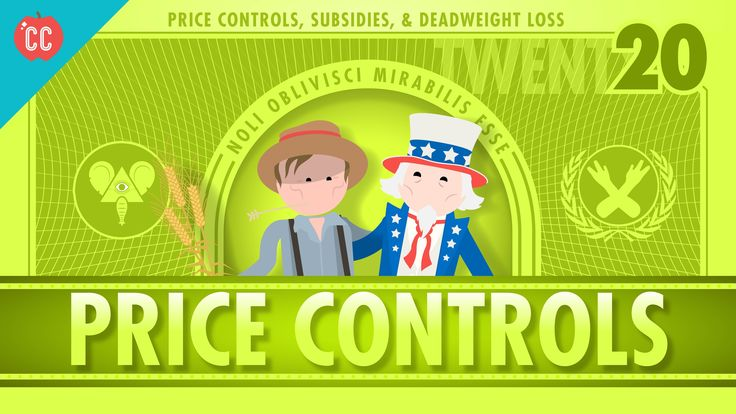 Price Controls, Subsidies, and the Risks of Good Intentions: Economics #20