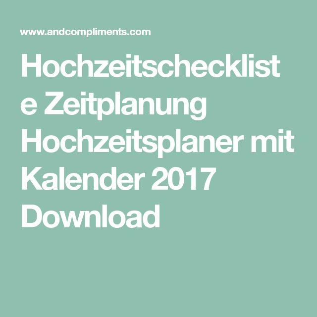 Hochzeitscheckliste Zeitplanung Hochzeitsplaner mit Kalender 2017 Download
